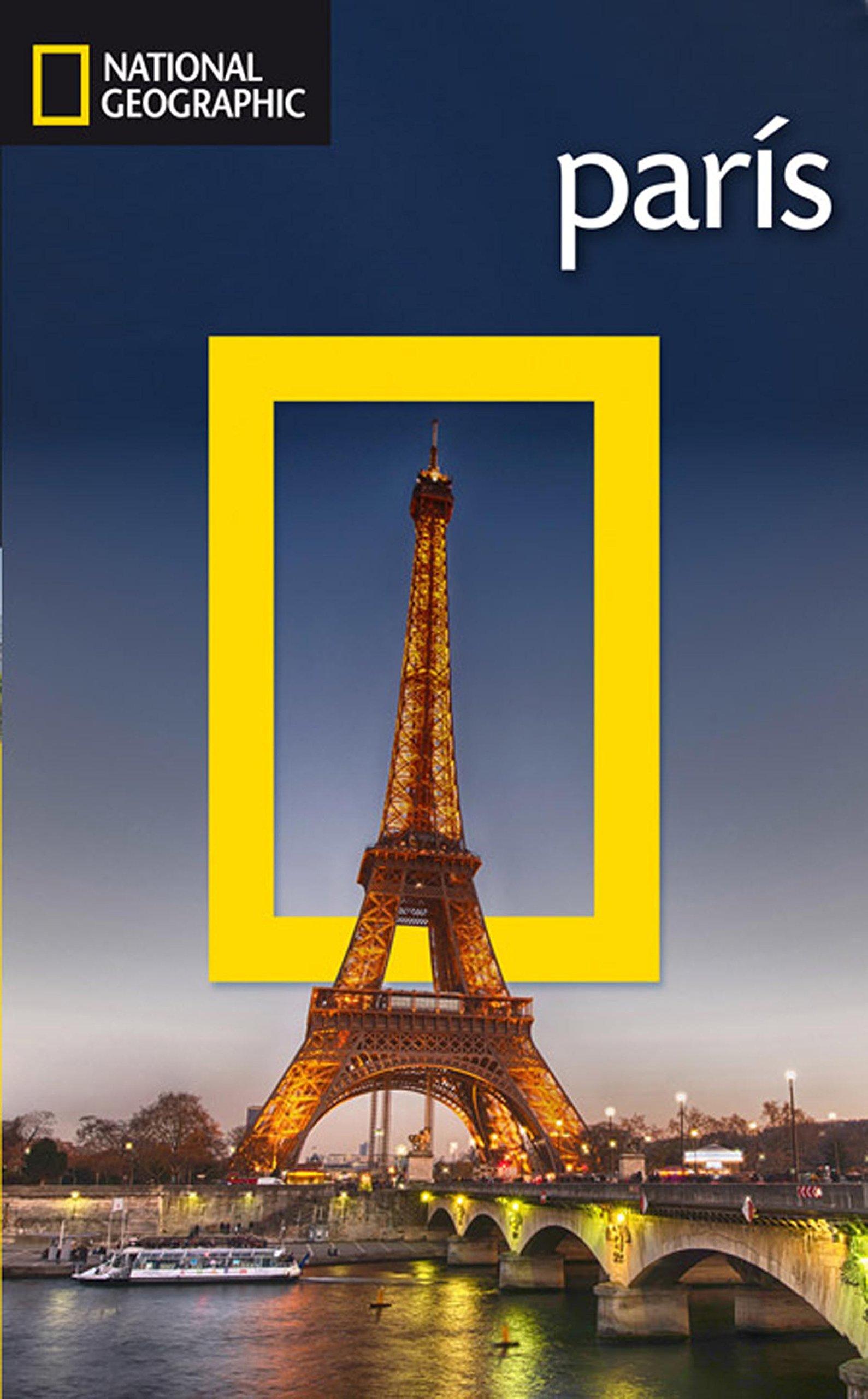 Guía de viaje National Geographic: París (GUÍAS): Amazon.es ...