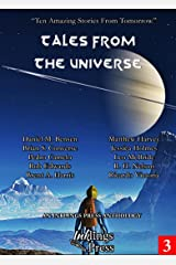Tales From The Universe: Ten Amazing Stories From Tomorrow Kindle Edition