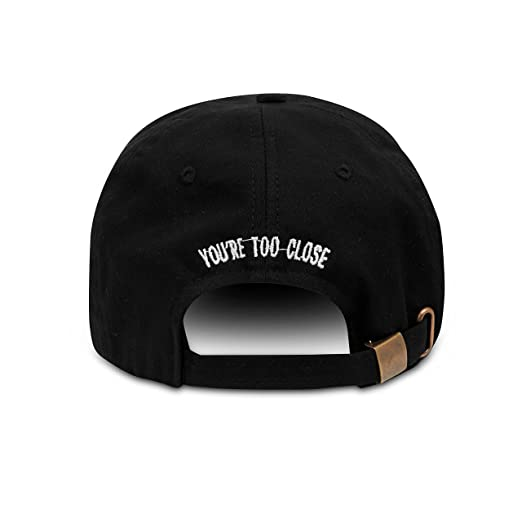 a1f9e296ed8 You re Too Close Embroidered Dad Hat 100% Cotton Baseball Cap For ...