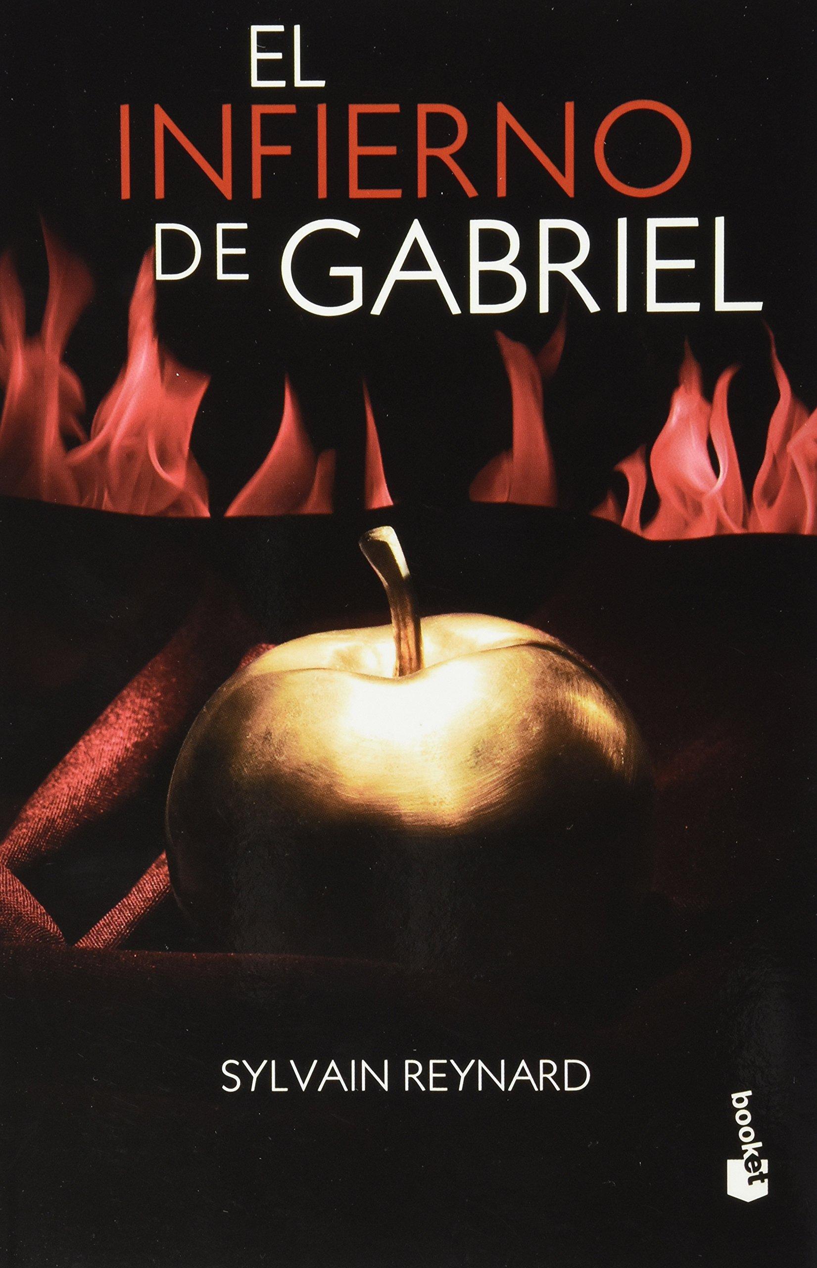 El Infierno De Gabriel Spanish Edition 9786070716225 Sylvain Reynard Books