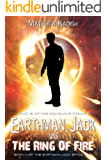 Earthman Jack vs. The Ring Of Fire: Book 2 Of The Conclave Trilogy (Earthman Jack Space Saga 4)