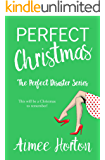 Perfect Christmas: The Perfect Disaster Series