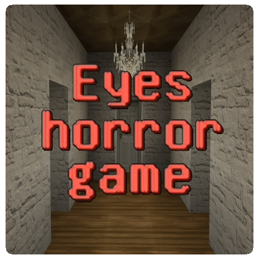 Eyes - The Horror Game For Minecraft PE