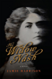 The Widow Nash: A Novel