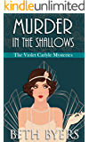 Murder in the Shallows: A Violet Carlyle Historical Mystery (The Violet Carlyle Mysteries Book 8)