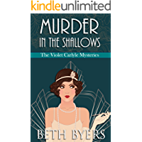 Murder in the Shallows: A Violet Carlyle Historical Mystery (The Violet Carlyle Mysteries Book 7)