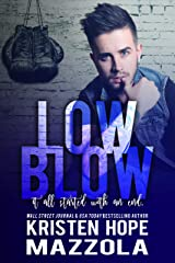 Low Blow (Shots On Goal Standalone Series Book 4) Kindle Edition
