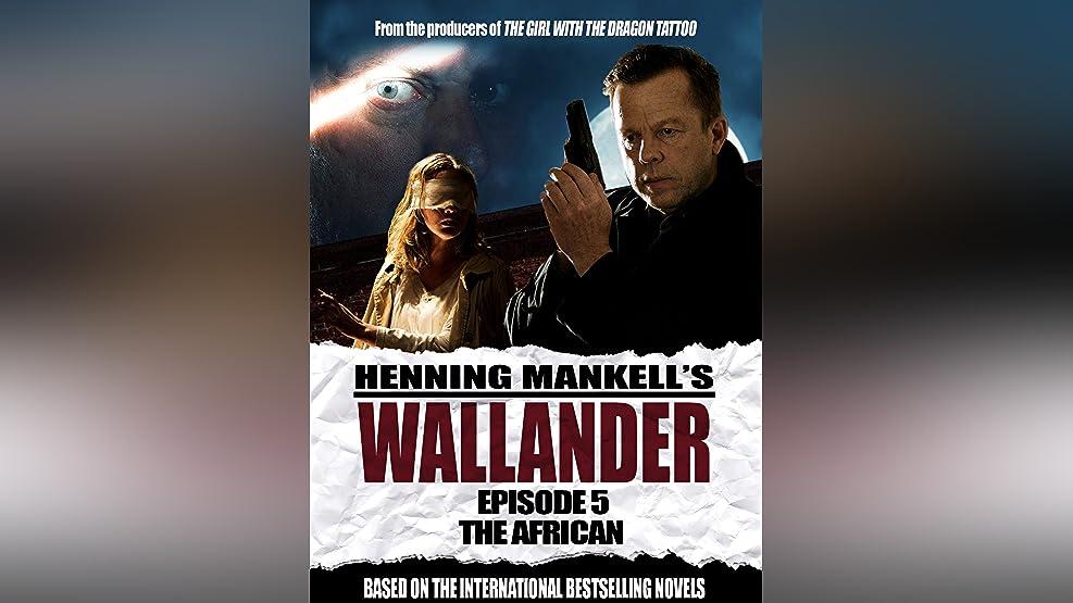 Wallander: Episode 5 - The African (English Subtitled)