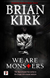 We Are Monsters (Fiction Without Frontiers)