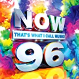 Now That's What I Call Music 96 [Import USA]