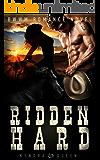 Ridden Hard:  A BWWM Cowboy Romance