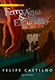 Ferro, Água & Escuridão (O legado folclórico Livro 3)