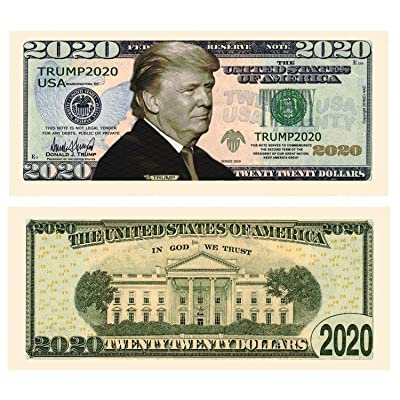 Donald Trump 2020 Re-Election - Pack of 50 - Presidential Dollar Bill - Limited Edition Novelty Dollar Bill. Full Color Front & Back Printing with Great Detail. Novelty Dollar Bill: Toys & Games