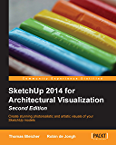 SketchUp 2014 for Architectural Visualization Second Edition