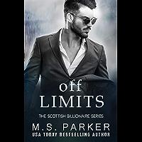 Off Limits (The Scottish Billionaires Book 1)
