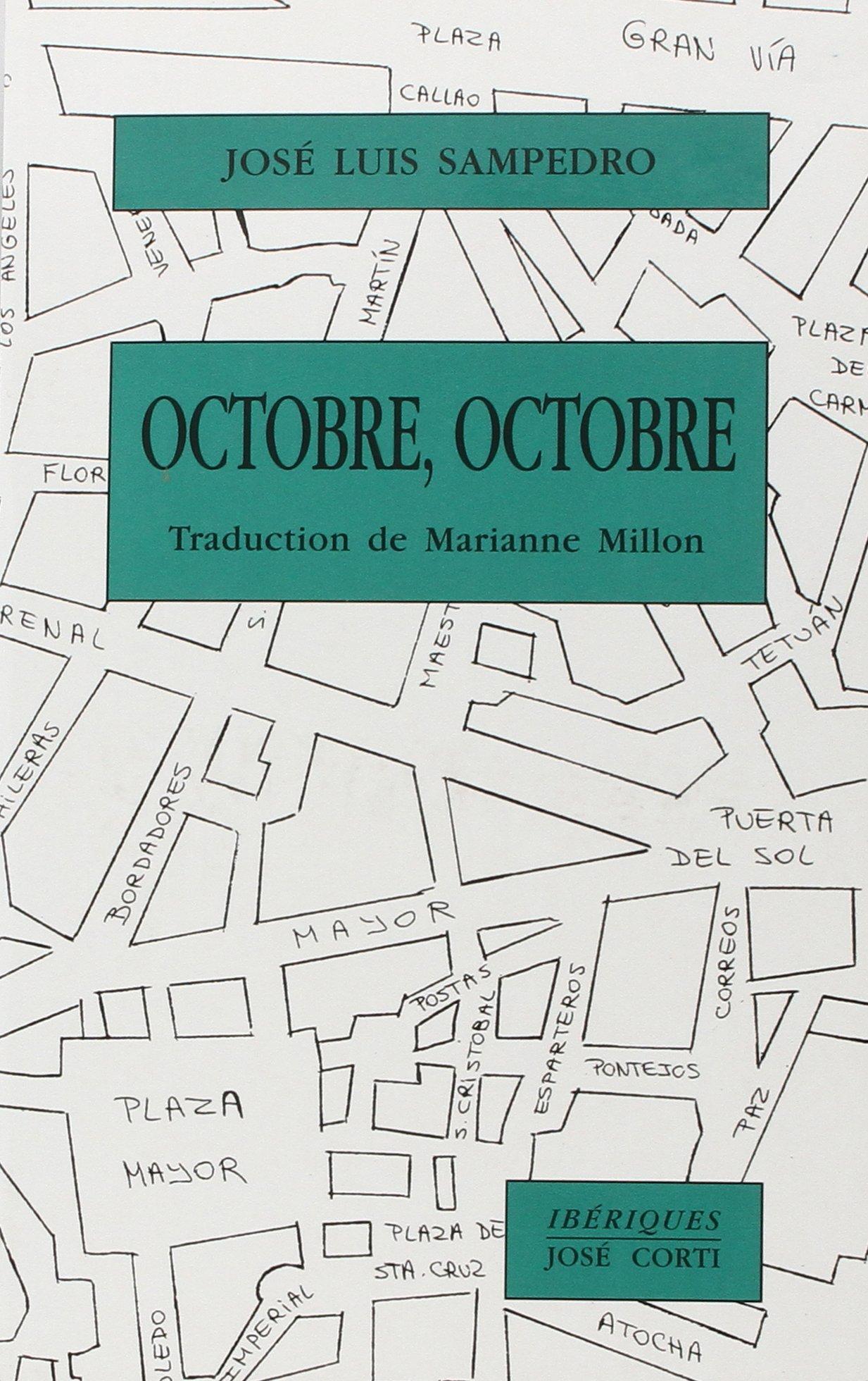 Octobre, octobre (Ibériques): Amazon.es: José-Luis Sampedro: Libros en idiomas extranjeros