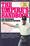 The Umpire's Handbook: Revised Edition