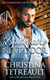 The Billionaire Next Door (The Sherbrookes of Newport Book 10)