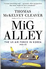 MiG Alley: The US Air Force in Korea, 1950–53 Kindle Edition