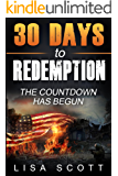 30 Days to Redemption: The Countdown Has Begun