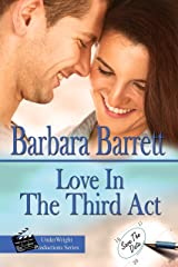Love In The Third Act (UnderWright Productions Book 3) Kindle Edition