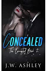 Concealed (The Corrupted Book 2) Kindle Edition