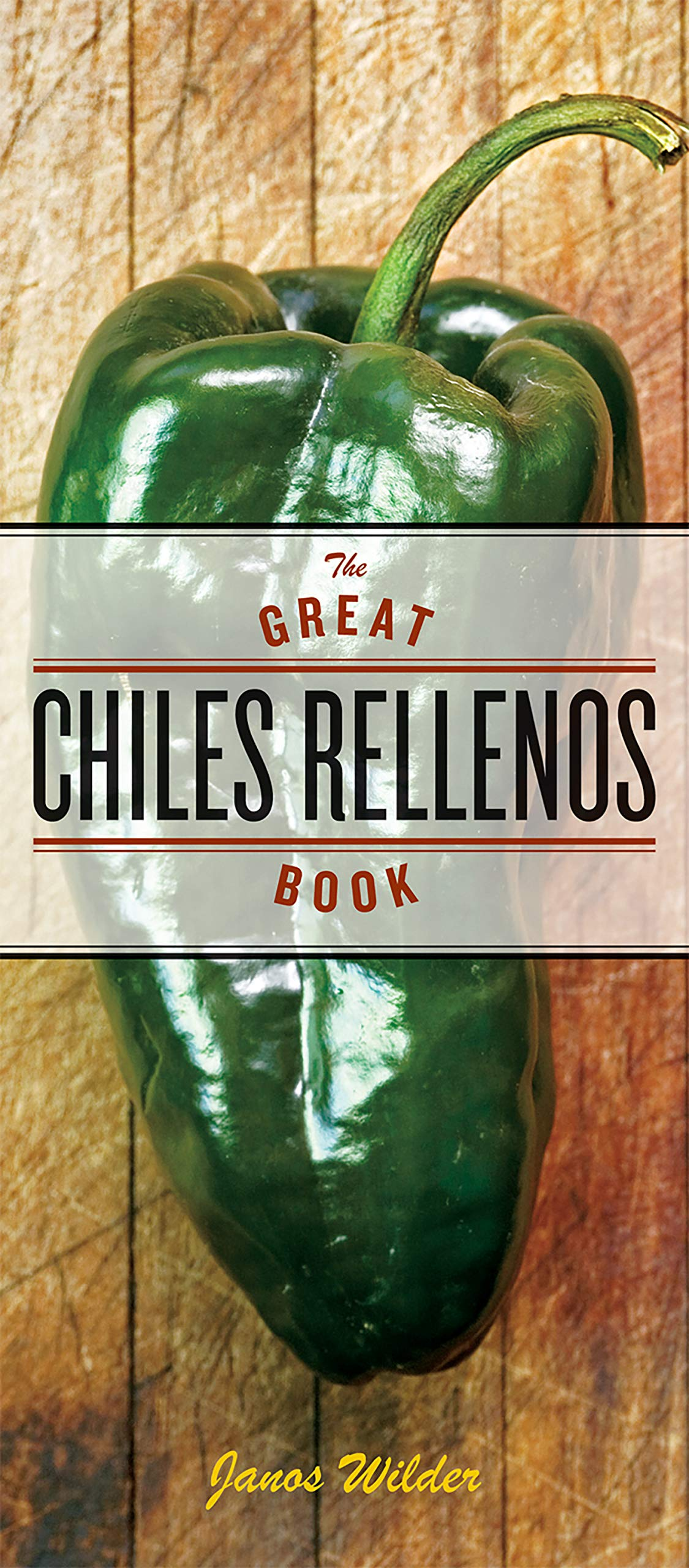 Read Online The Great Chiles Rellenos Book pdf