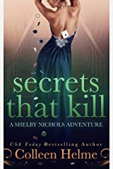 Secrets That Kill: A Shelby Nichols Mystery Adventure (Shelby Nichols Adventure Book 4) Kindle Edition