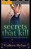 Secrets That Kill: A Shelby Nichols Adventure
