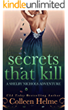 Secrets That Kill: A Paranormal Women's Fiction Novel (Shelby Nichols Adventure Book 4)