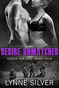 Desire Unmatched (Coded for Love Book 4)