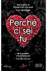 Perché ci sei tu (Collide Series Vol. 2) (Italian Edition) Kindle Edition