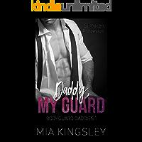Daddy, My Guard (Bodyguard Daddies 1)