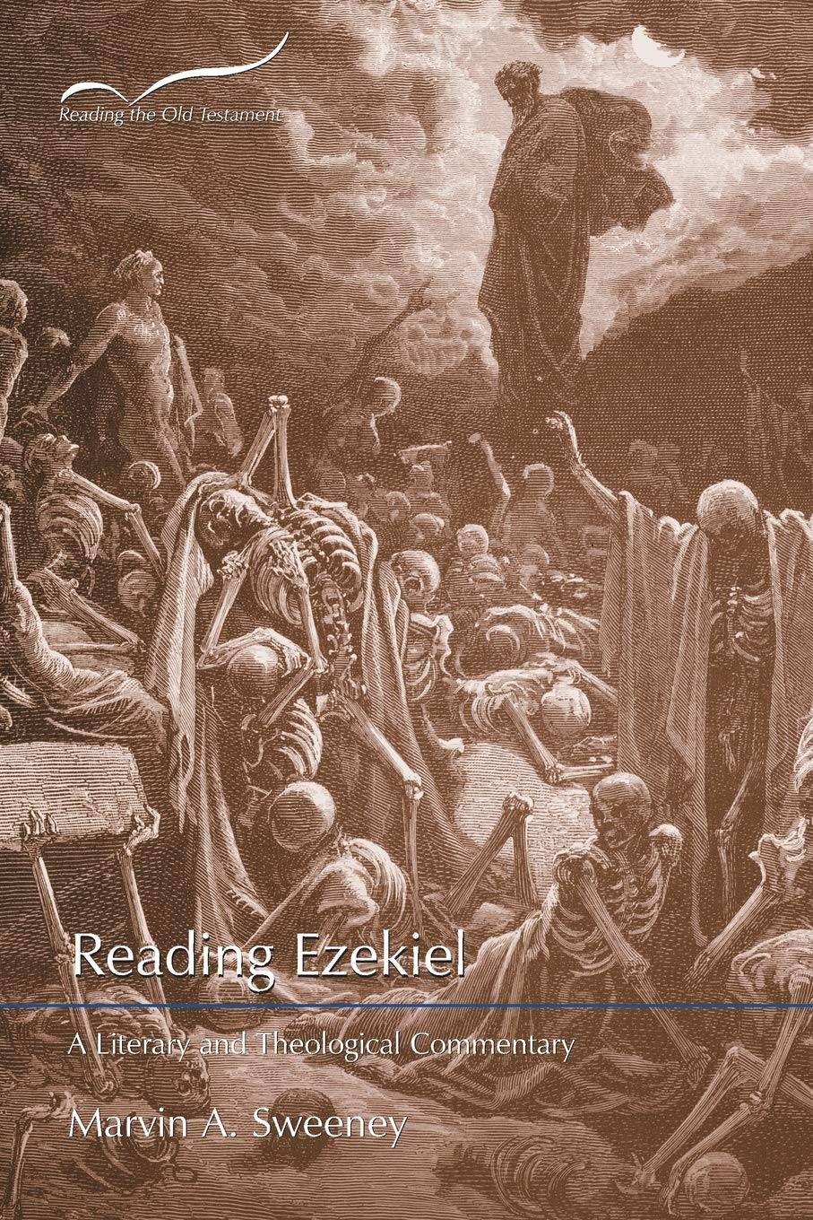 Reading Ezekiel: A Literary and Theological Commentary (Reading the Old Testament)