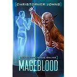 Mageblood: A Fantasy LitRPG Series (Mephisto's Magic Online Book 1)