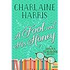 A Fool and His Honey: An Aurora Teagarden Mystery