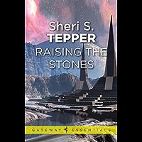 Raising The Stones (Gateway Essentials)