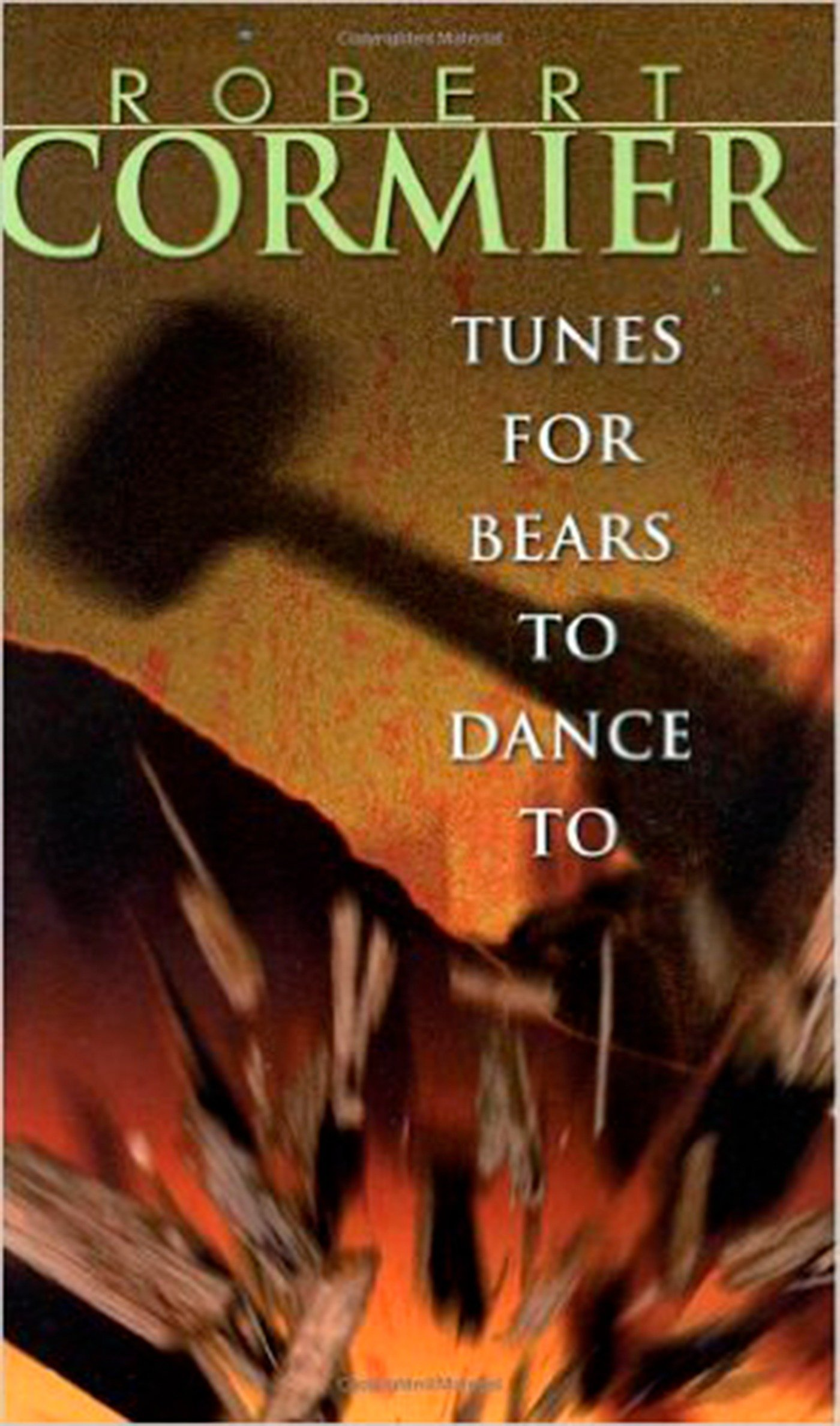 Amazon Tunes For Bears To Dance 9780440219033 Robert Cormier Books