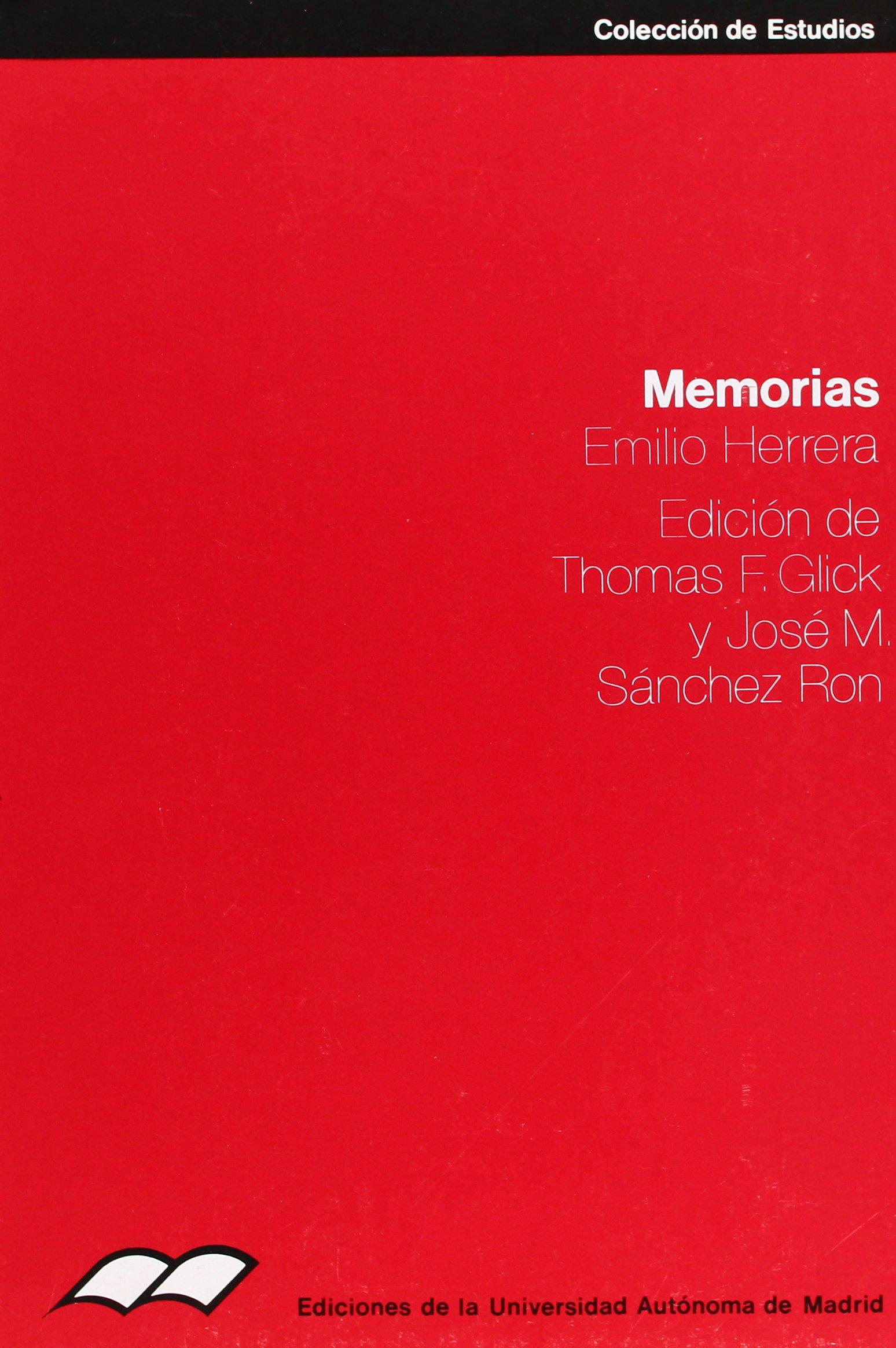 Memorias: Edición de Thomas F.Glick y José M. Sánchez Ron: 16 ...