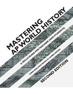 AP World History: An Essential Coursebook, 4th ed: Ethel
