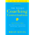 Weekly Coaching Conversation (New Edition): A Business Fable about Taking Your Team's Performance—and Your Career—to the Next Level