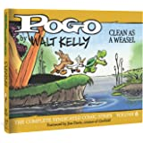 Pogo: The Complete Syndicated Comic Strips 6: Clean as a Weasel (Walt Kelly's Pogo)
