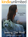 Taming the Wolf (The Animal Within series Book 1)