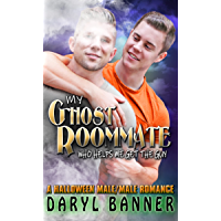 My Ghost Roommate (Who Helps Me Get The Guy): A Halloween Male/Male Romance