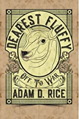 Dearest Fluffy: Off To War Kindle Edition