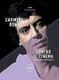 Contro il cinema (Minimum Fax cinema. Nuova serie)