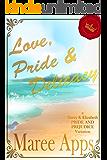 Love, Pride & Delicacy: a Darcy and Elizabeth PRIDE AND PREJUDICE variation (Jane Austen Challenge Book 1)