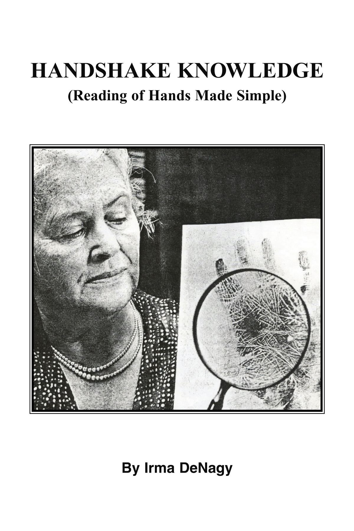 Handshake Knowledge: Reading Of Hands Made Simple