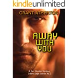 Away With You: A Gay Murder Mystery (Elders Edge Book 3)