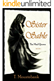 Sister Sable (The Mad Queen Book 1) (English Edition)